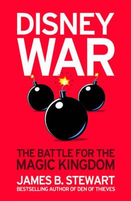Disneywar: The Battle for the Magic Kingdom (Paperback)