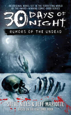 30 Days of Night: Rumors of the Undead - 30 Days of Night 1 (Paperback)