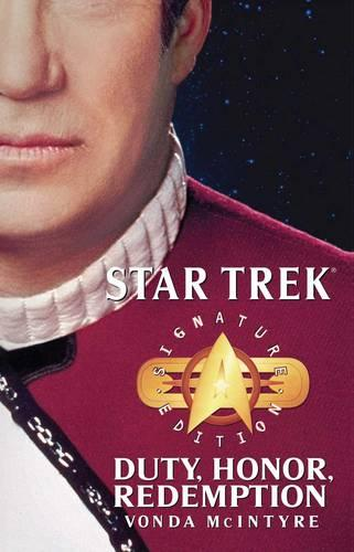 Star Trek: Signature Edition: Duty, Honor, Redemption - Star Trek: The Original Series (Paperback)