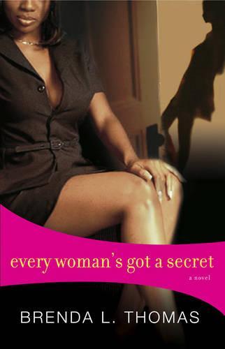 Every Woman's Got A Secret (Paperback)