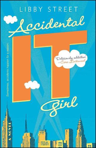Accidental It Girl (Paperback)