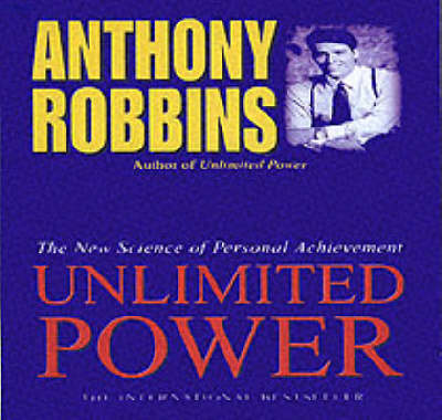 Unlimited Power: The New Science of Personal Achievement (CD-Audio)