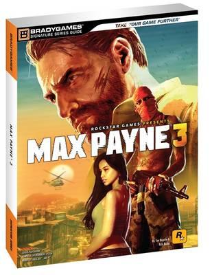 Max Payne 3 Signature Series Guide (Paperback)