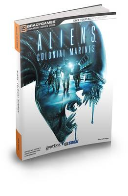 Aliens Colonial Marines Official Strategy Guide (Paperback)