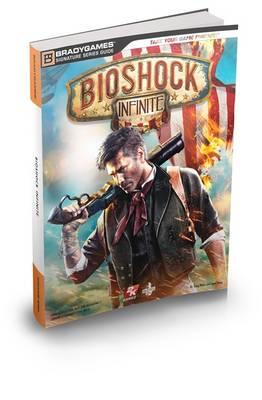 BioShock Infinite Signature Series Guide (Paperback)