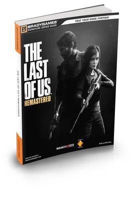 The Last of Us Remastered Signature Series Strategy Guide (Paperback)