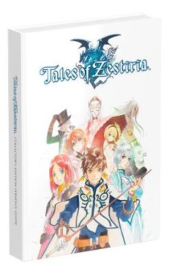 Tales of Zestiria Official Collector's Edition Strategy Guide (Hardback)