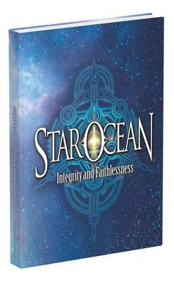 Star Ocean: Integrity and Faithlessness (Hardback)