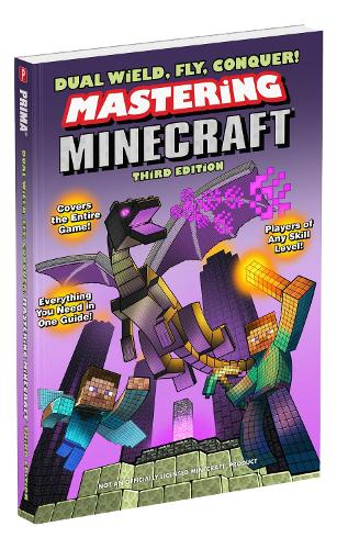 Dual Wield, Fly, Conquer! Mastering Minecraft (Paperback)