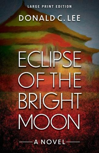 Eclipse of the Bright Moon (Paperback)