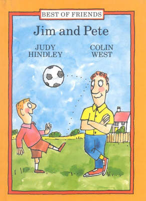 Jim and Pete - Best of Friends S. (Hardback)