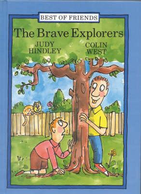The Brave Explorers - Best of Friends S. (Hardback)