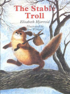 The Stable Troll (Hardback)