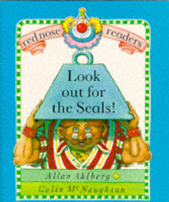 Look Out for the Seals! - Red Nose Readers (Paperback)