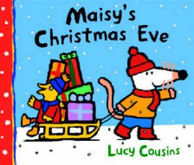 Maisy's Christmas Eve (Hardback)