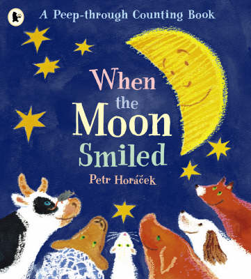 When the Moon Smiled: A First Counting Book (Paperback)