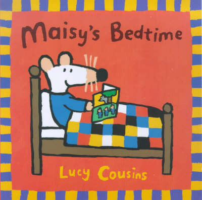 Maisy's Bedtime - Maisy storybooks (Paperback)