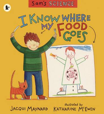 I Know Where My Food Goes (Paperback)
