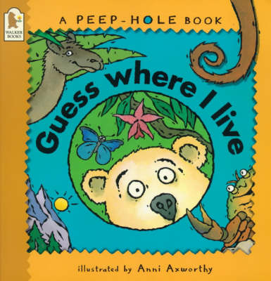 Guess Where I Live - Peep-hole books (Paperback)