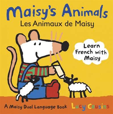 Maisy's Animals: Les Animaux De Maisy (Board book)