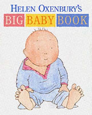 Helen Oxenbury's Big Baby Book (Board book)