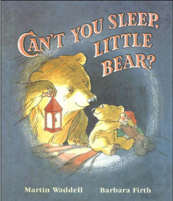 Can't You Sleep, Little Bear? - Can't You Sleep, Little Bear? (Board book)