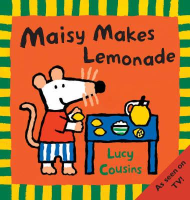 Maisy Makes Lemonade - Maisy (Paperback)