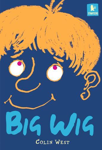 Big Wig - Walker Starters (Paperback)