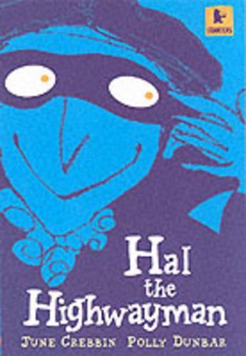 Hal the Highwayman - Walker Starters (Paperback)