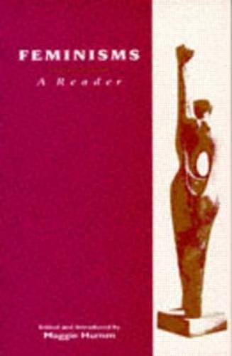 Feminisms: A Reader (Paperback)