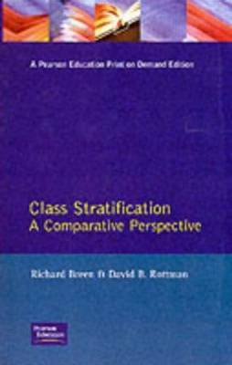 Class Stratification: Comparative Perspectives (Paperback)