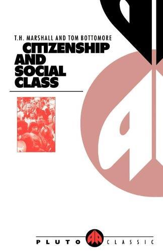 Citizenship and Social Class - Pluto Classics (Paperback)