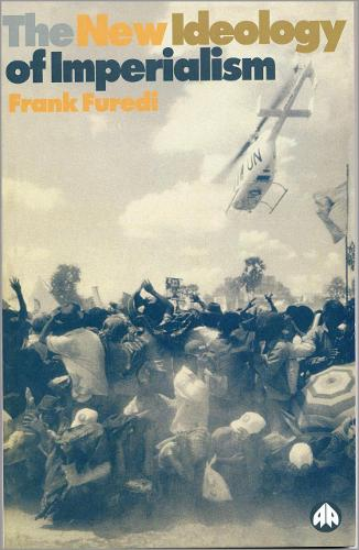New Ideology of Imperialism: Renewing the Moral Imperative (Paperback)