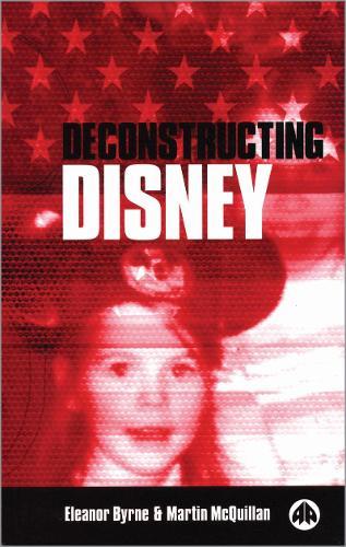 Deconstructing Disney (Hardback)