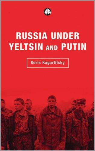 Russia Under Yeltsin and Putin: Neo-liberal Autocracy (Hardback)