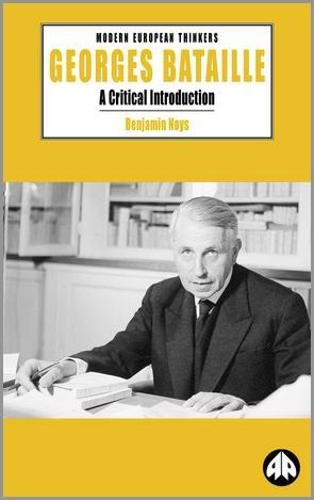 Georges Bataille: A Critical Introduction - Modern European Thinkers (Paperback)