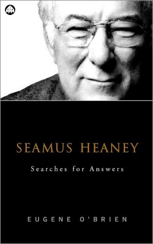 Seamus Heaney: Searches For Answers (Hardback)