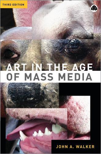 Art in the Age of Mass Media (Hardback)
