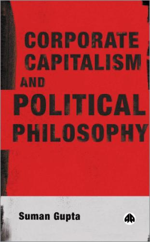 Corporate Capitalism and Political Philosophy (Hardback)