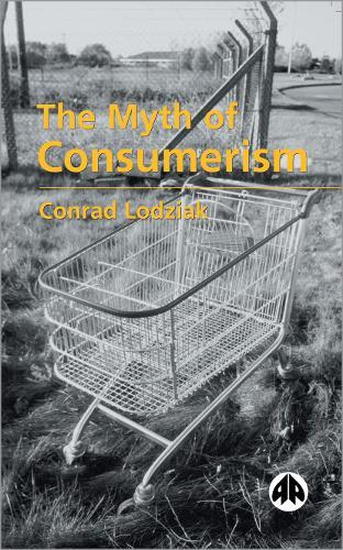 The Myth of Consumerism (Paperback)