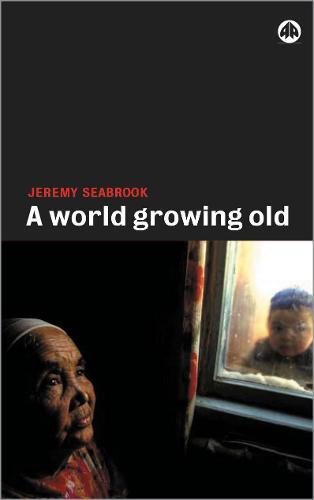 A World Growing Old (Hardback)