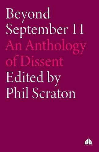 Beyond September 11: An Anthology of Dissent (Paperback)