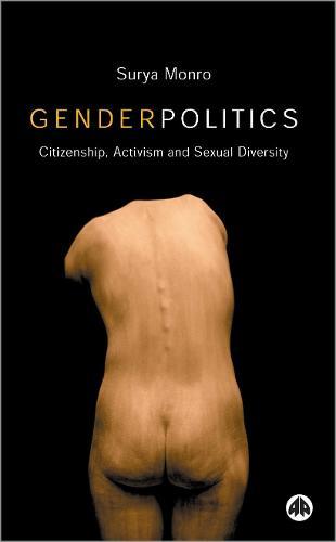 Gender Politics: Citizenship, Activism and Sexual Diversity (Paperback)
