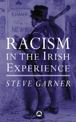 Racism in the Irish Experience (Paperback)