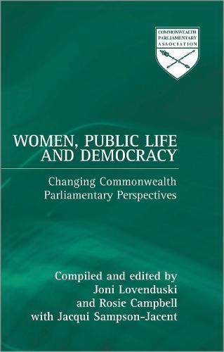 Women, Public Life and Democracy - Commonwealth Parliamentary Association S. (Hardback)