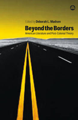 Beyond the Borders: American Literature and Post-Colonial Theory (Paperback)