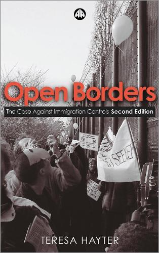 Open Borders: The Case Against Immigration Controls (Paperback)