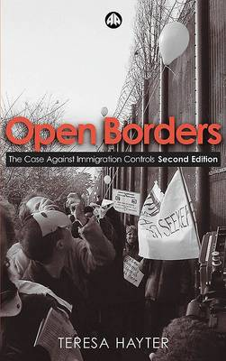 Open Borders: The Case Against Immigration Controls (Hardback)