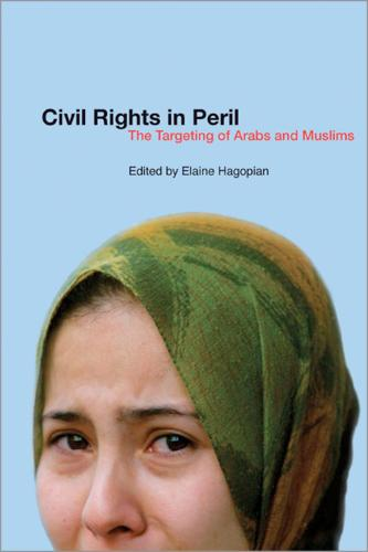 Civil Rights in Peril: The Targeting of Arabs and Muslims (Paperback)