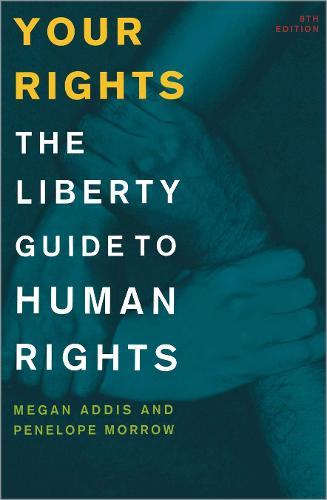 Your Rights: The Liberty Guide to Human Rights (Paperback)